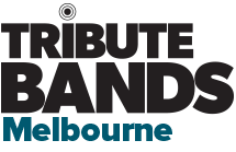 Melbourne Tribute Bands